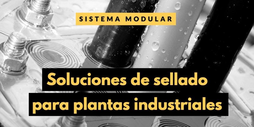 Soluciones de sellado para plantas industriales