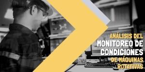 Análisis del monitoreo de condiciones de máquinas