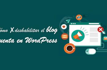 deshabilitar el blog cuenta en WordPress