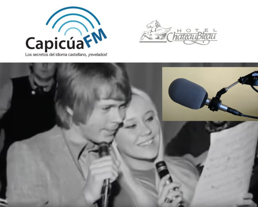 CapicúaFM, ABBA, Shure 545, Hotel ChateauBleau