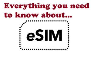 eSIM Features – Electronic SIM Card   Embedded SIM