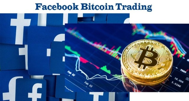 Buy and Sell Bitcoin on Facebook