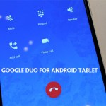 Google Duo for Android Tablet