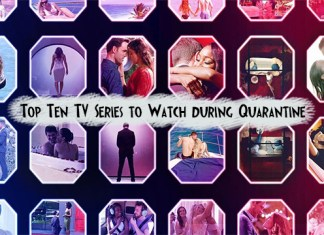Top Ten TV Series to Watch during Quarantine