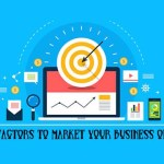 Key Factors to Market Your Business Online