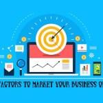 Key Factors to Market Your Business Online