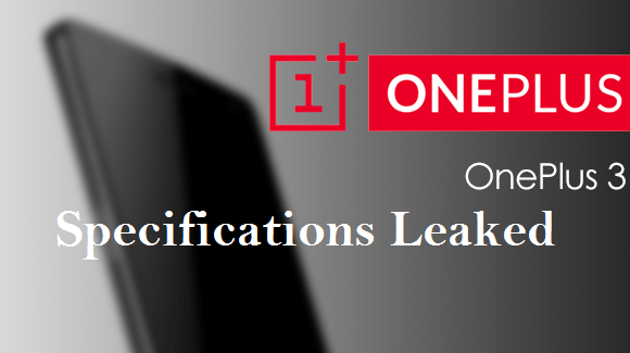 OnePlus 3, Specifications leaked.