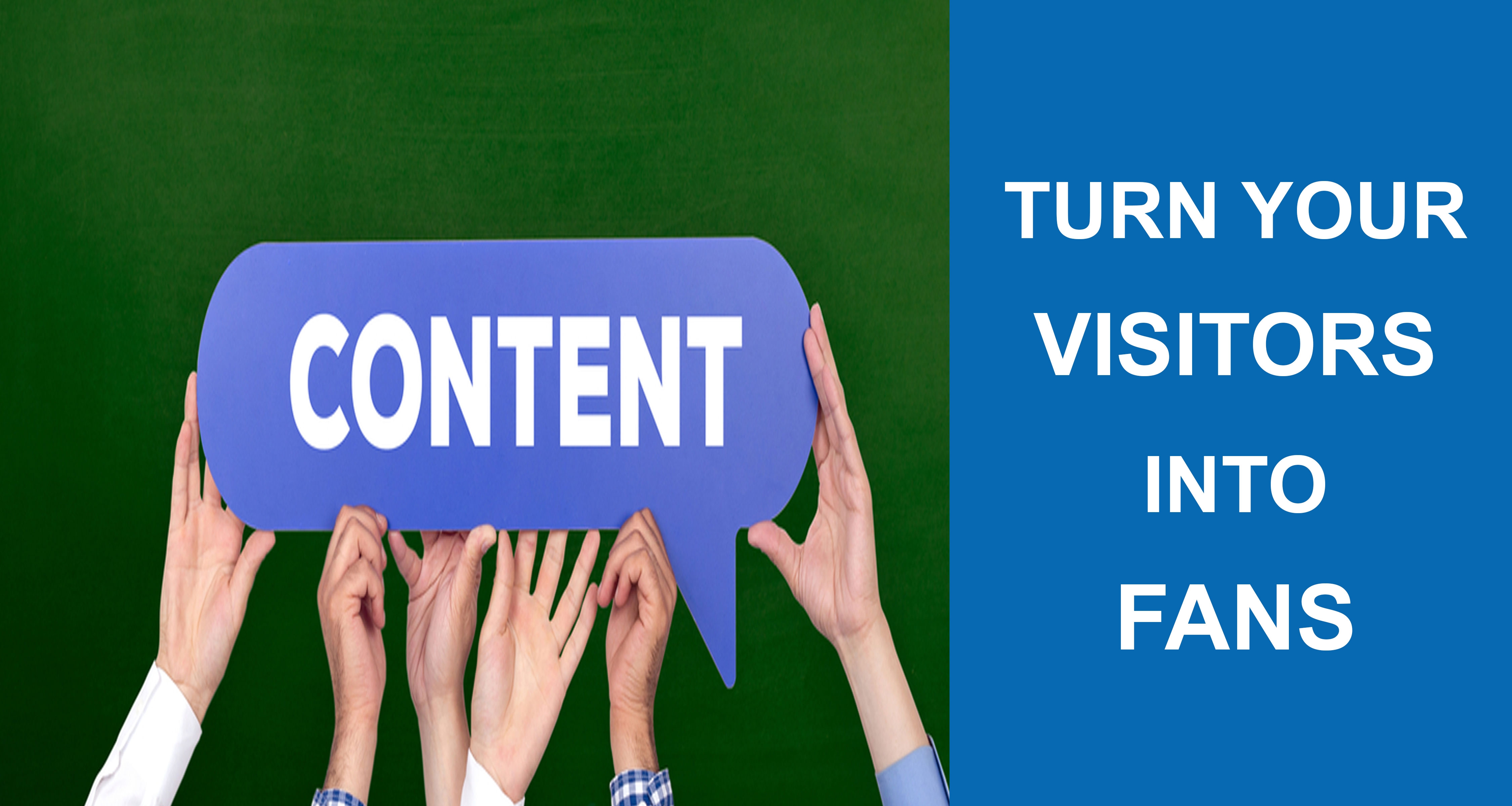 Content-tactics-to-turn-your-visitors-into-fans