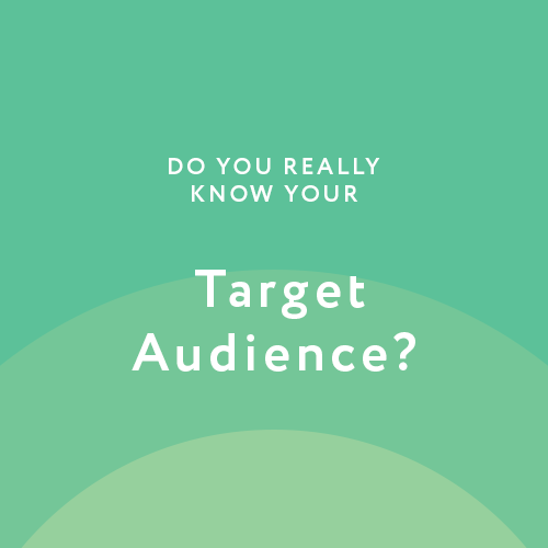 Focus on the Target Audience