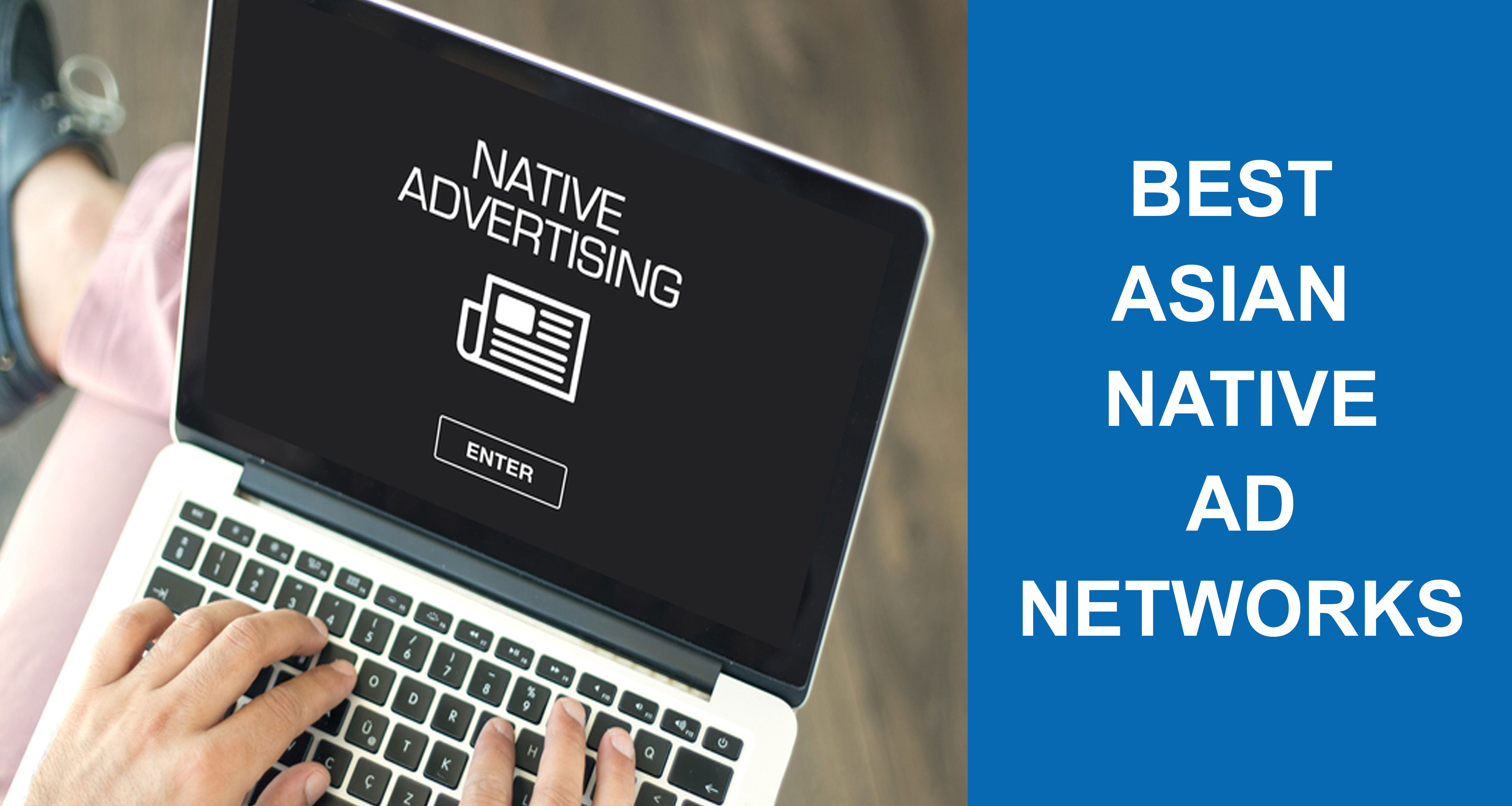 Top-5-Asian-Native-Ad-Networks