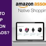 How to Setup Amazon Native Ads