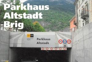 Parkhaus Altstadt Brig