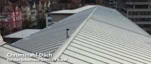 Basel, Gotthelf-Schulhaus, Chromstahl-Dach