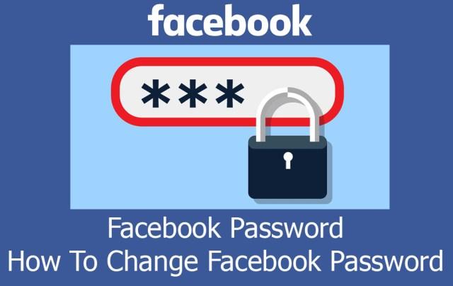 Facebook Password - How To Change Facebook Password