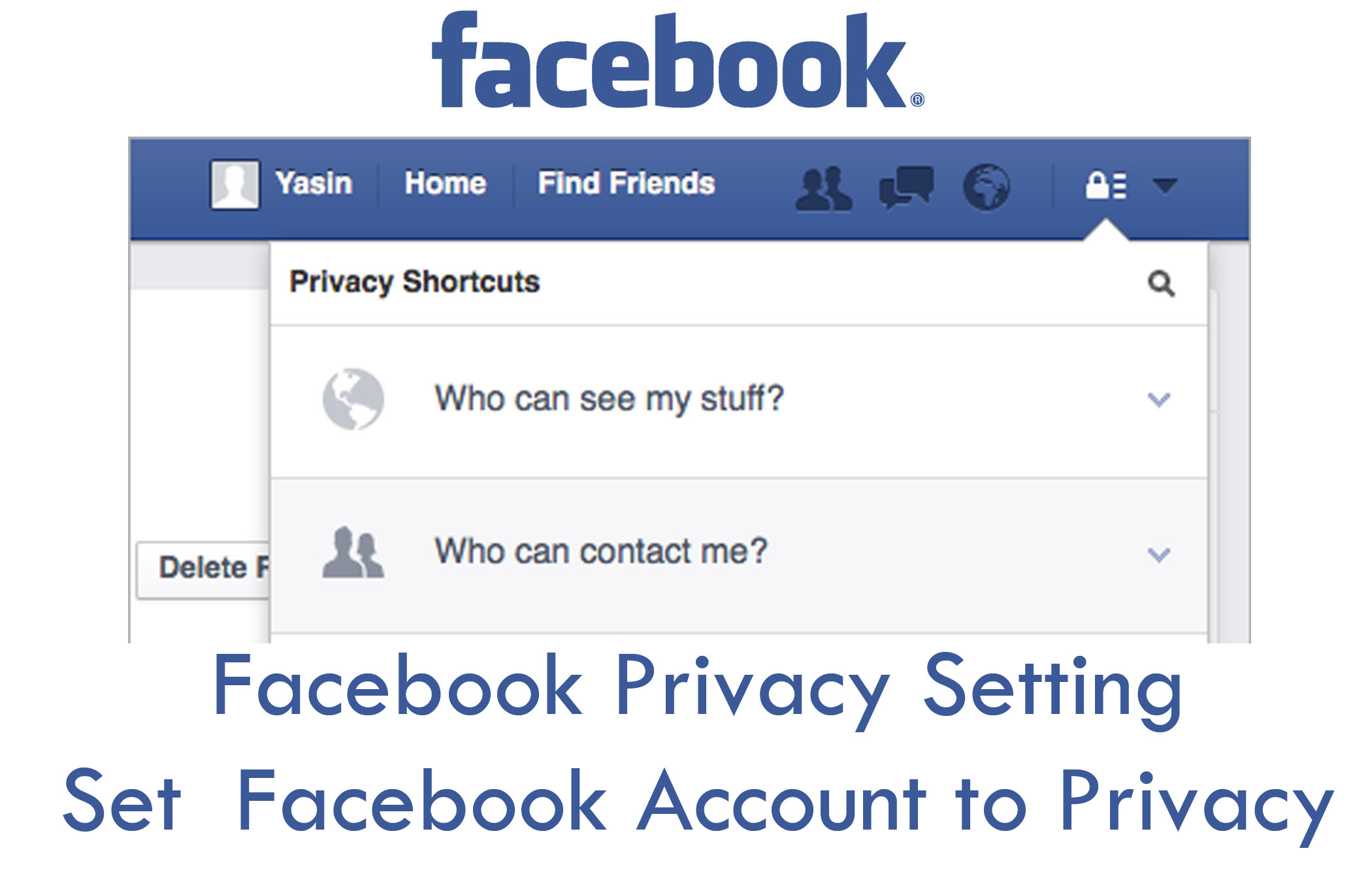 Facebook Privacy Setting - Set Facebook Account to Privacy