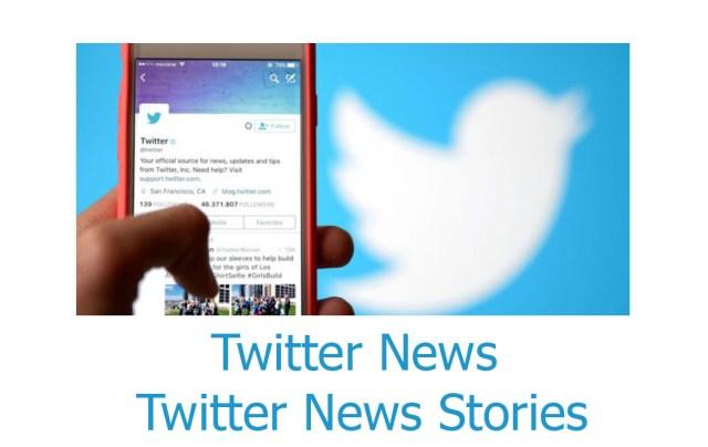 Twitter News - Twitter News Stories Section