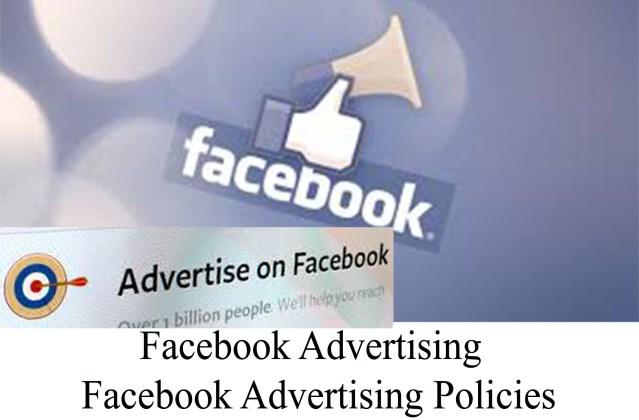 Facebook Advertising - Facebook Advertising Policies