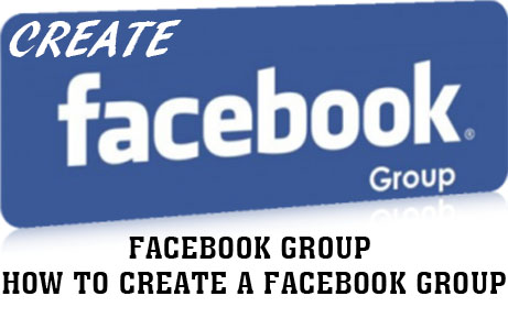 Facebook Group - How to create a Facebook Group