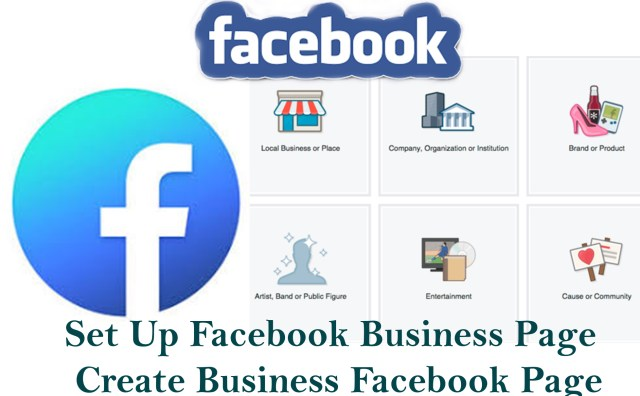 Set Up Facebook Business Page - Create Business Facebook Page