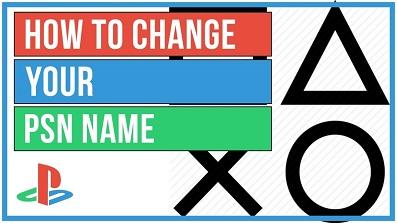 CHANGE PSN NAME