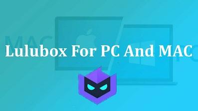 lulubox for windows pc and mac