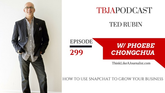 How To Use Snapchat To Grow Your Business… Ted Rubin interviewed by @PhoebeChongchua