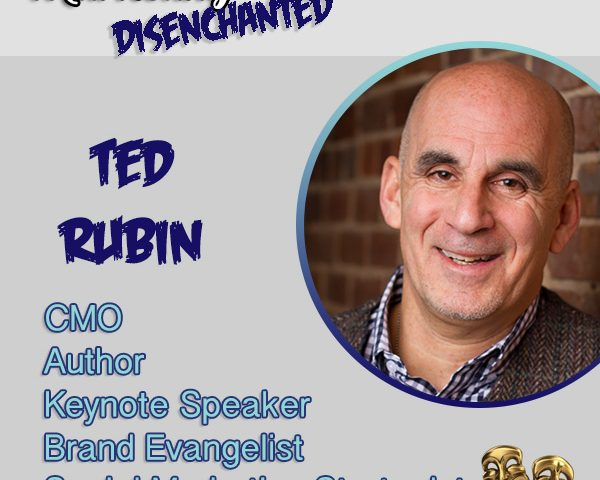 How to Master Return on Relationships with Ted Rubin ~via @DisenchantedMKT