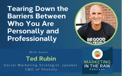 Tearing Down the Barriers Between Who You Are Personally and Professionally