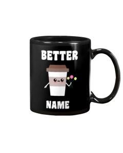 Better Personalized Mug