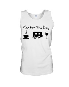 Plan For The Day T Shirt