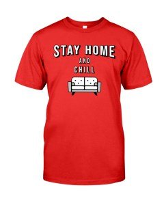 Stay At Home Shirt