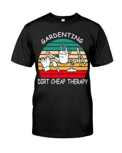 Gardening Dirt Chip Therapy T-Shirt
