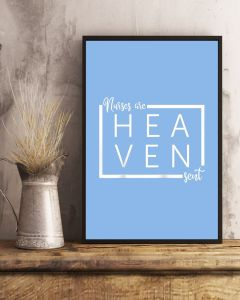 Nurses Are Heaven Sent Vertical Poster