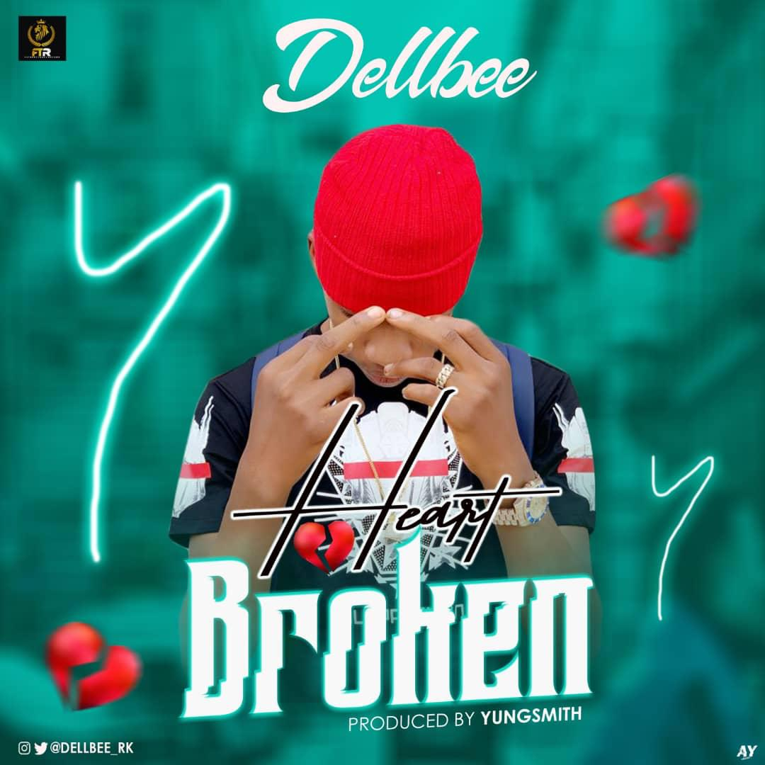 AUDIO+VIDEO: Dellbee - Heartbroken (Prod. by Yungsmith)