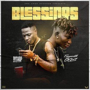 Bishop-Blessings-Ft.-EasyWealth-OOS-Artwork