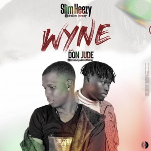 Slim-Heezy-Ft.-Don-Jude-Wyne-Artwork