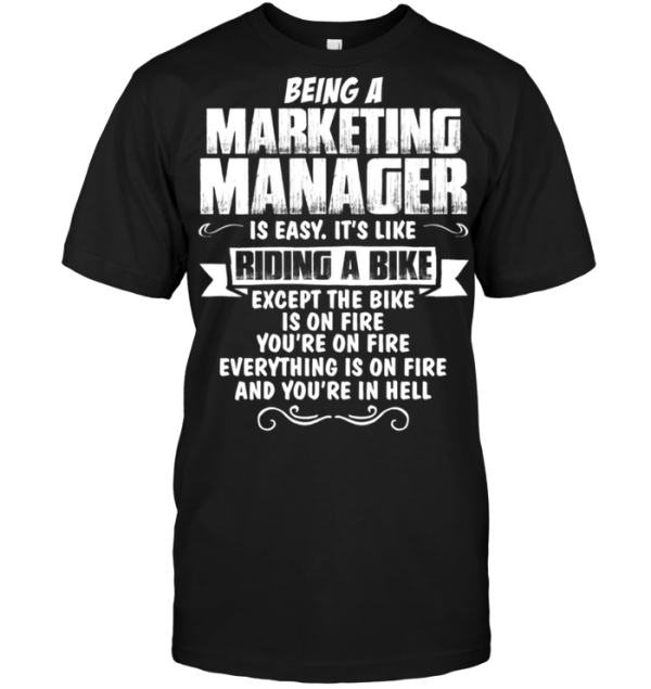 Being A Marketing Manager Is Easy It's Like Riding A Bike