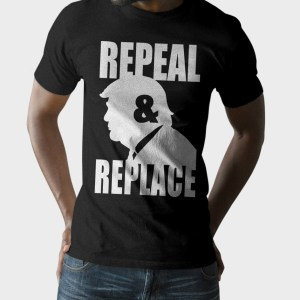 Donald Trump Repeal & Replace T-Shirt
