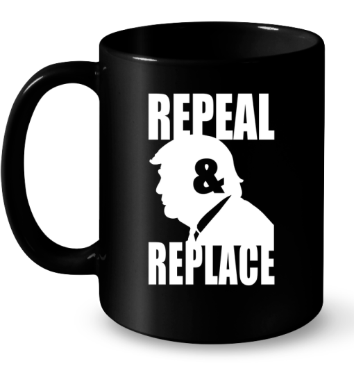 Repeal & Replace Mug