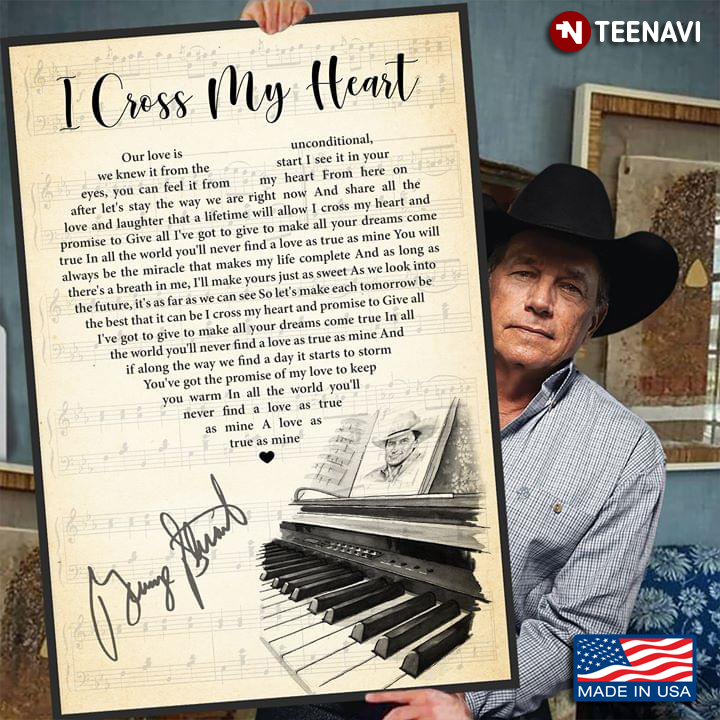 i cross my heart lyrics with heart typography piano and george strait signature