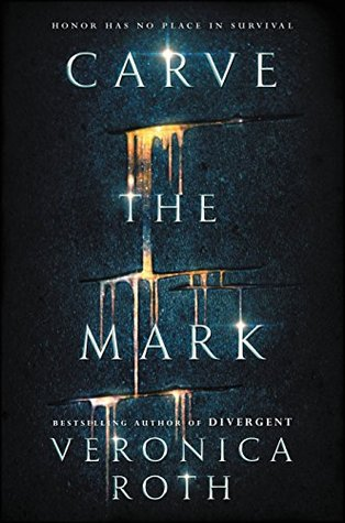 """Veronica Roth's new book """"Carve the Mark."""""""