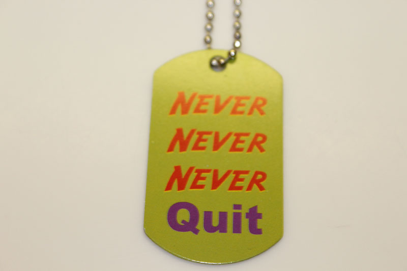 Never Never Never Quit Dog Tag Necklace