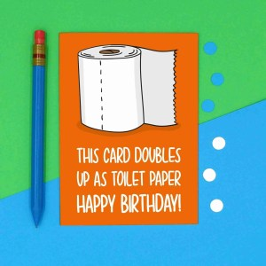 Pun Birthday Card, Corona Virus Card, Toilet Paper Card, Toilet Roll Card, Fun Birthday Card, Funny Card, Pandemic Crisis, Epidemic News, TeePee Creations, Confetti Card, Toilet Humour, Rude Card, Cheeky Card