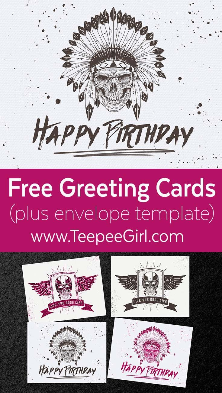 Free Skull/Biker Greeting Cards; comes in two colors and includes a free envelope template. www.TeepeeGirl.com