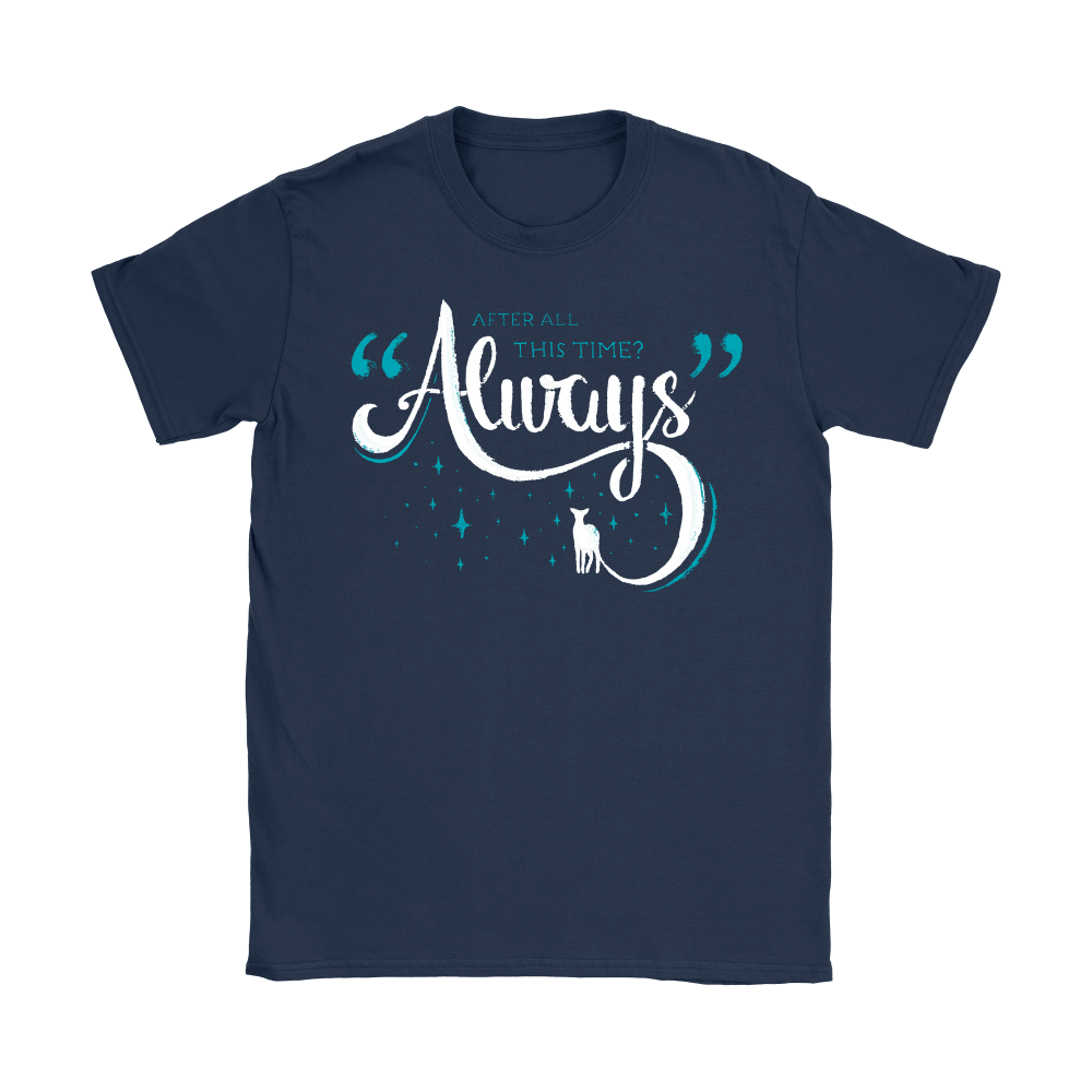 After All This Time Always Harry Potter Shirts 5