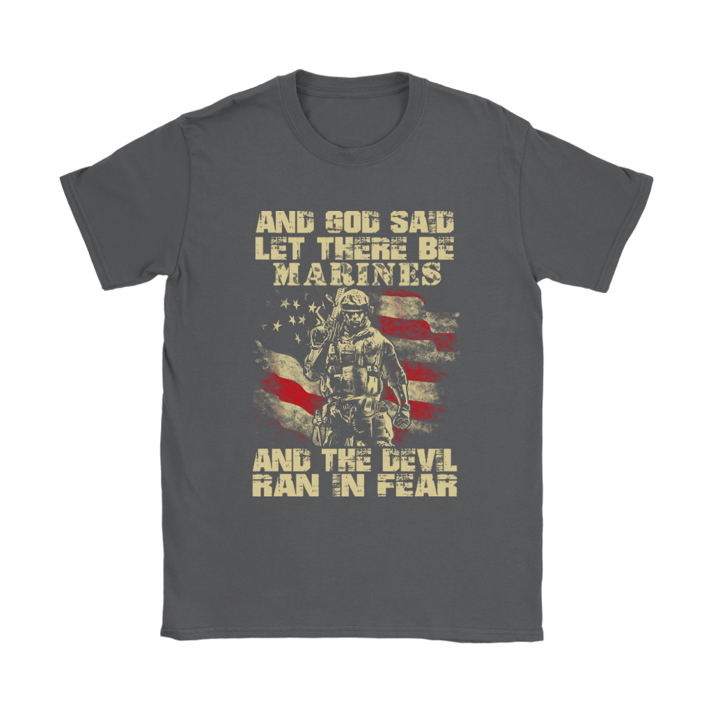 And God Said Let There Be Marines And The Devil Ran In Fear Shirts 7