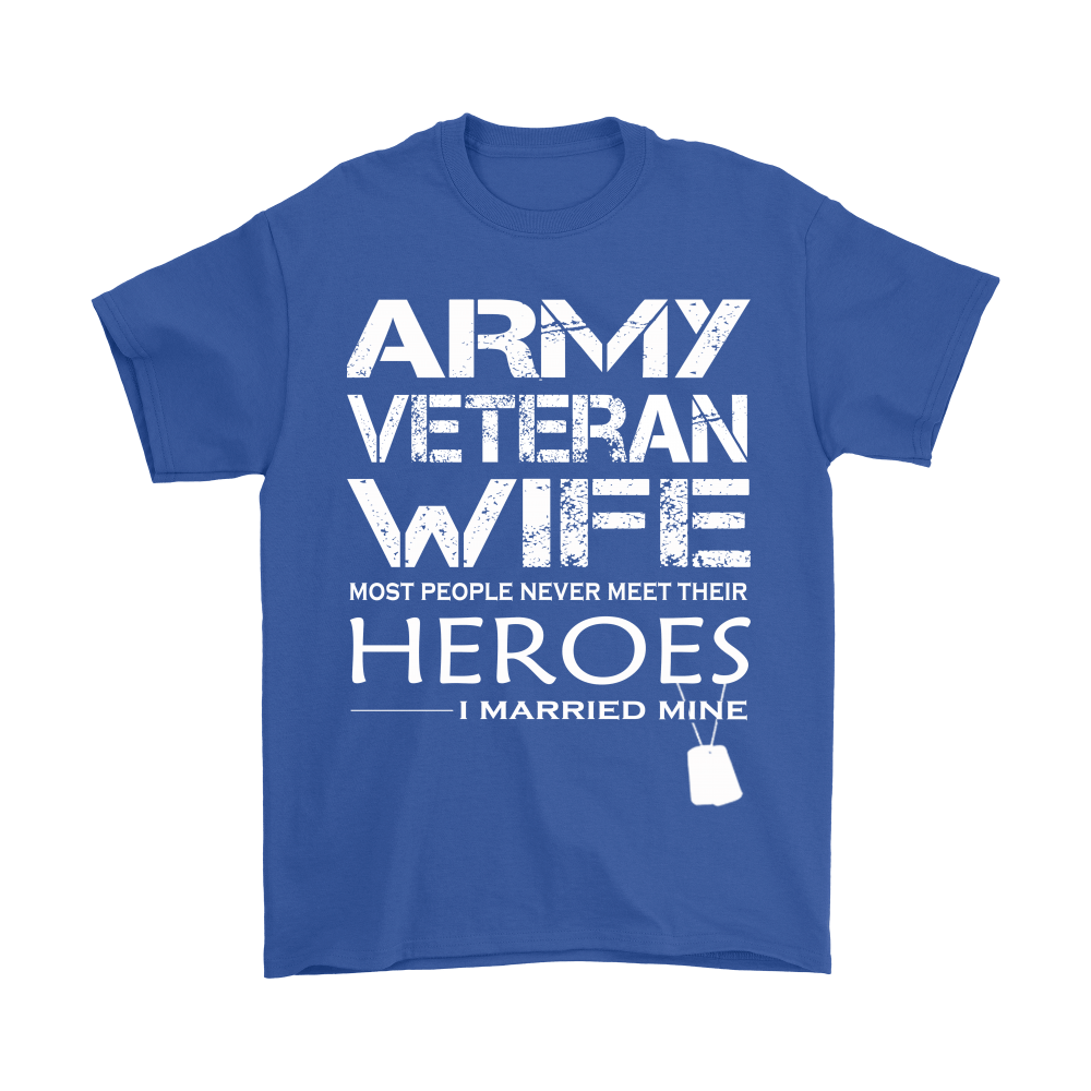 Army Veteran Wife I Married My Hero Shirts 6