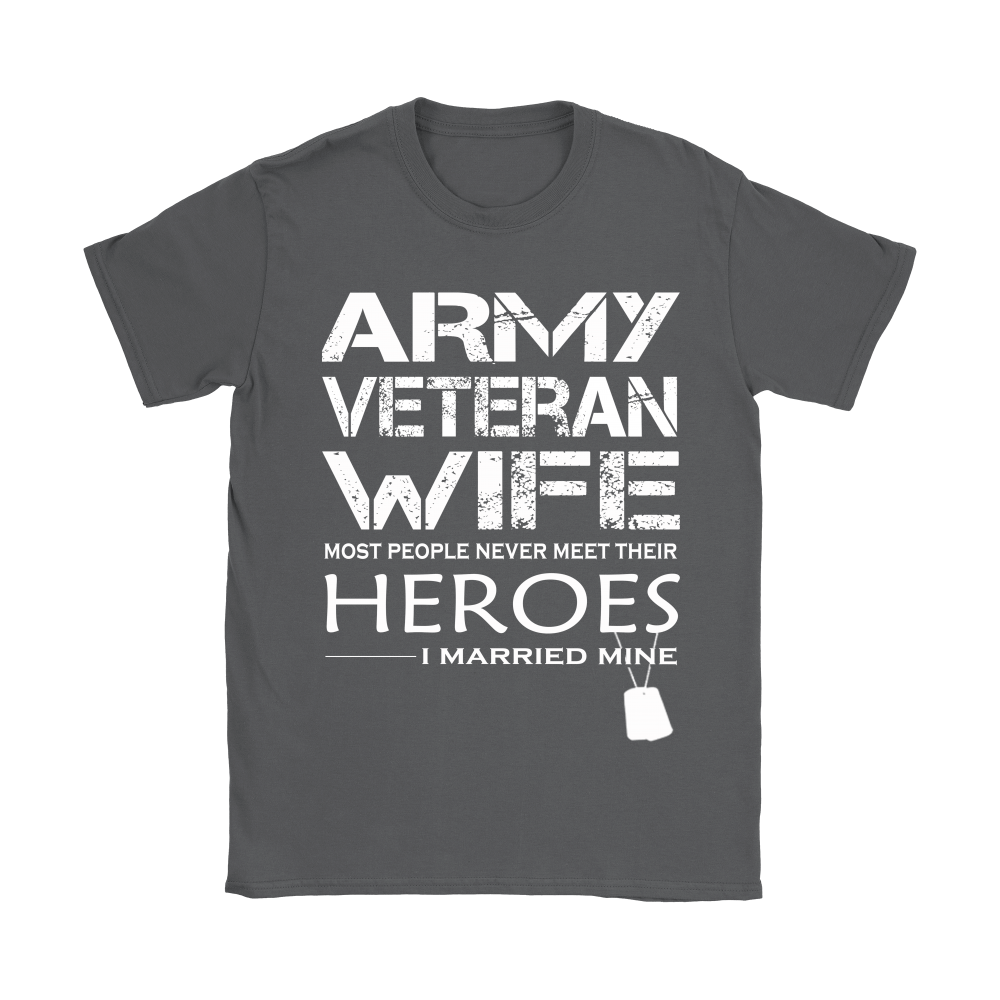 Army Veteran Wife I Married My Hero Shirts 9