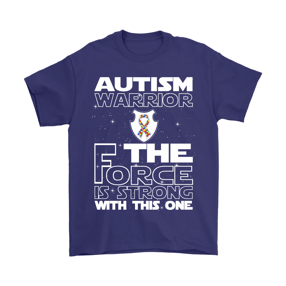 Autism Warrior The Force Is Strong With This One Shirts 4