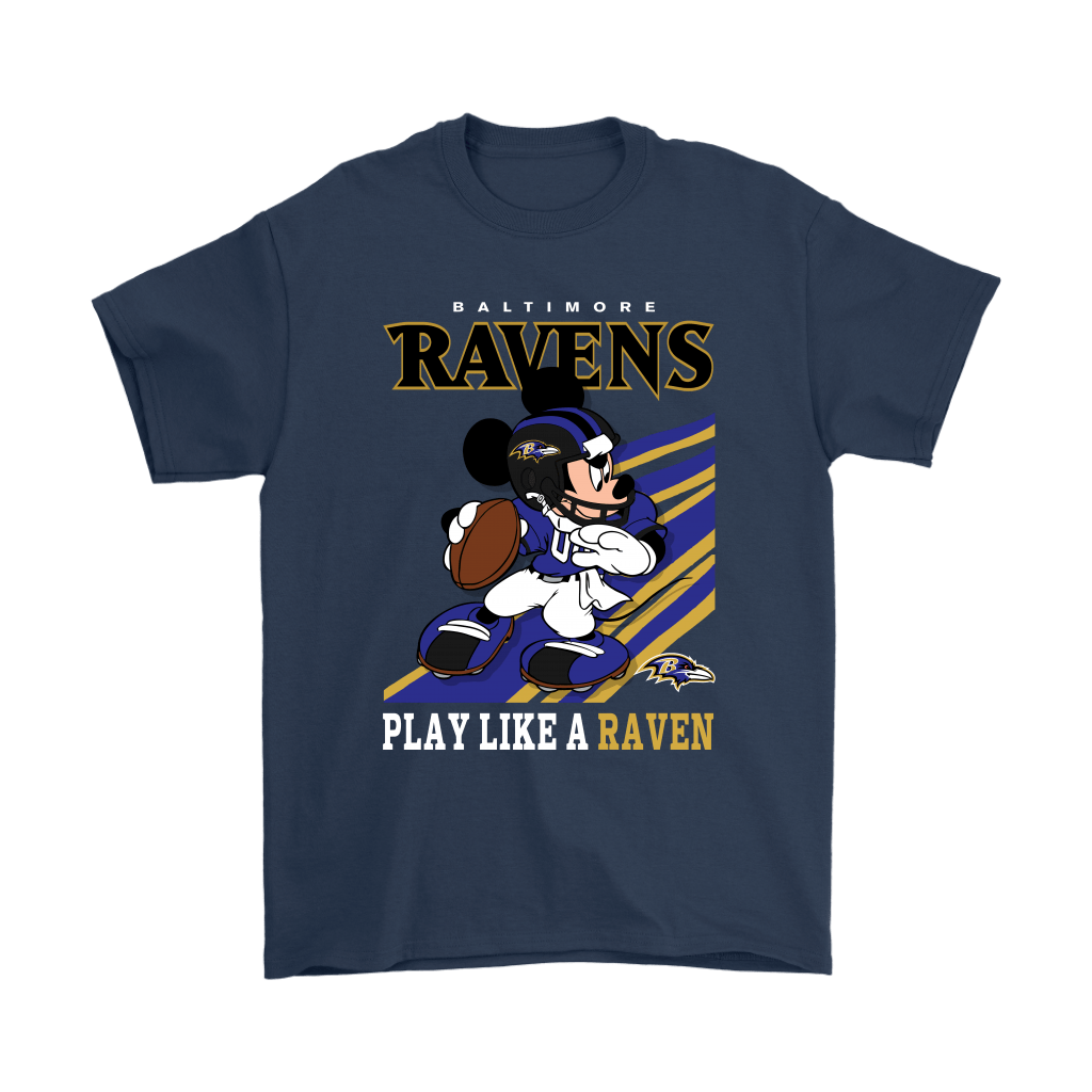 Baltimore Ravens Slogan Play Like A Raven Mickey Mouse NFL Shirts 3